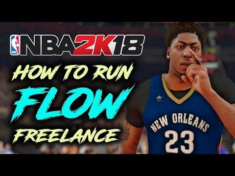 NBA 2K18 Tutorial - How To Run FLOW FREELANCE (5 Tips & Tricks)