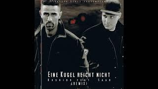 Bushido feat. Baba Saad - Eine Kugel reicht nicht (prod. Zino) (Remix by Lighteye Beatz)