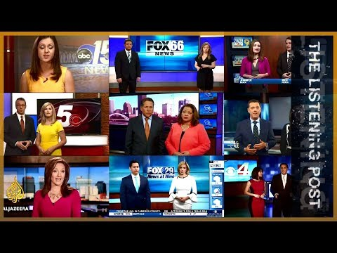 Pulling strings: Sinclair Broadcast's 'fake news' scandal - The Listening Post