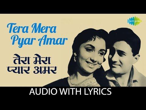 tera-mera-pyar-amar-wth-lyrics-|-तेरा-मेरा-प्यार-अमर-|-lata-mangeshkar-|-asli-naqli
