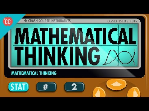 Mathematical Thinking: Crash Course Statistics #2