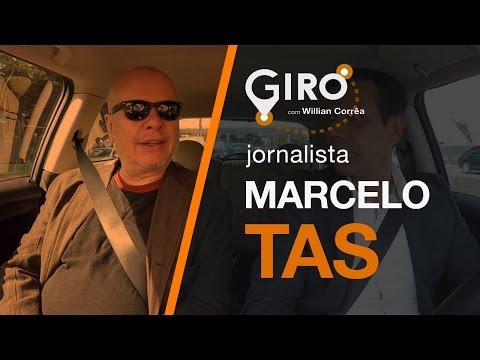 Giro Com Willian Corrêa   Marcelo Tas, Jornalista. #08