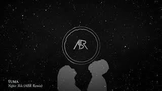 Ÿuma - Nghir Alik (ABR Remix)