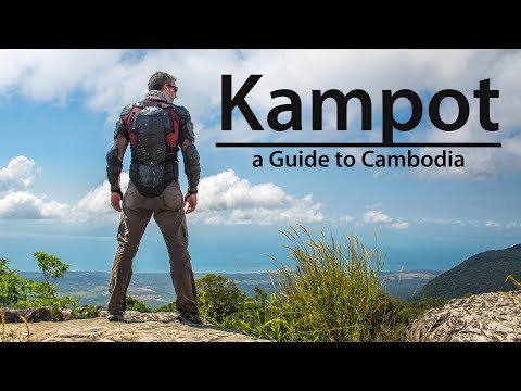 CAMBODIA TRAVEL GUIDE  // KAMPOT