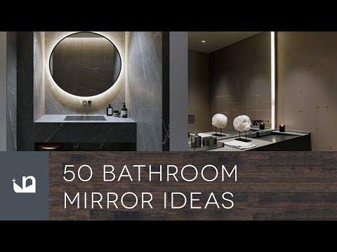 50 Bathroom Mirror Ideas