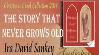 The Story That Never Grows Old Ira David Sankey Audiobook