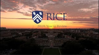 2019: Year in Review at Rice University