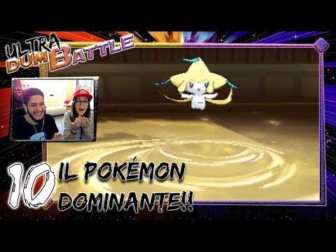 Ultra DumBattle #10 - Il Pokémon DOMINANTE!