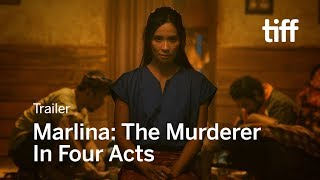 MARLINA: THE MURDERER IN FOUR ACTS Trailer | TIFF 2017
