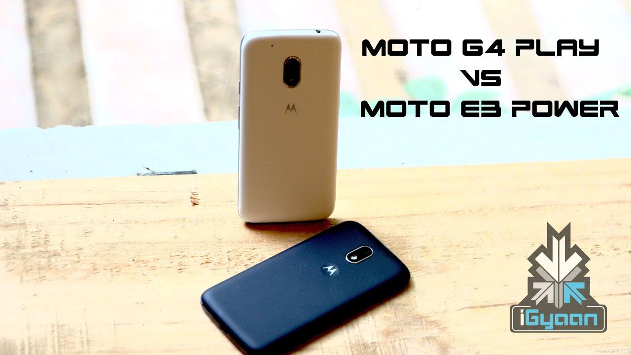 Moto G4 Play Vs Moto E3 Power Comparison And Review
