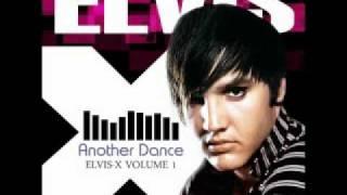 "2010 ELVIS PRESLEY ALBUM - ""Another Dance"" (Let Me)"