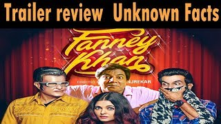 Fanney khan trailer review   Unknown Facts
