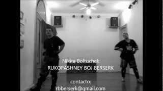 RBB (Rukopashney Boj Berserk) рукопашный бой берсерк Nikita Boltruchek
