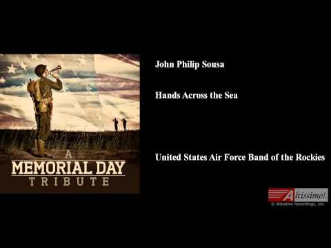 Hands Across the Sea, John Philip Sousa