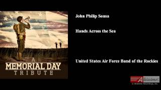 Hands Across the Sea, John Philip Sousa
