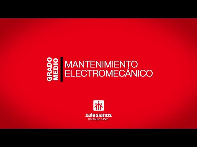 Vídeo Mantenimiento Electromecánico