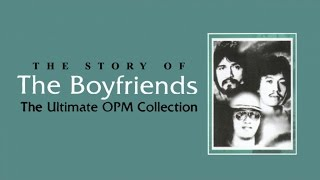 The Boyfriends   The Ultimate Opm Collection (non Stop Music)