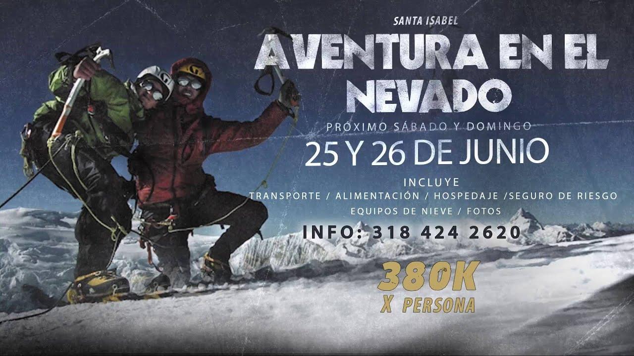 Aventura en el Nevado Santa Isabel