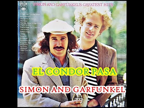 EL CONDOR PASA  ( SIMON AND GARFUNKEL )
