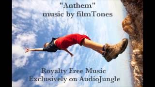 "Royalty Free Indie Music - ""Anthem"""