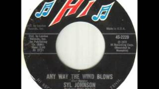 Syl Johnson - Any Way The Wind Blows.wmv
