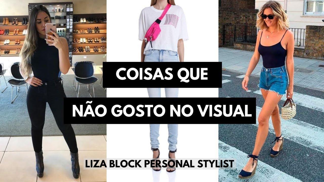 Coisas Que Eu Não Gosto No Visual I Liza Block