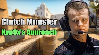 Clutch Minister: Xyp9x's Approach to a 1vX Clutch