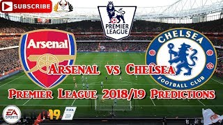 Arsenal vs Chelsea | Premier League 2018-19 | Predictions FIFA 19