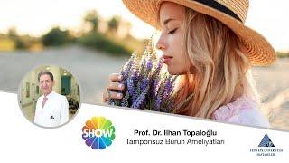 Tamponsuz Burun Ameliyatları / Prof. Dr. İlhan Topaloğlu