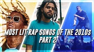 Most Lit Rap Songs of the 2010s (Part 2)
