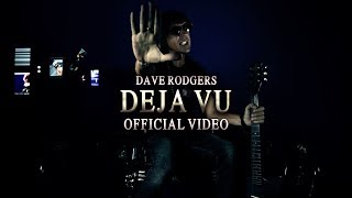 Gambar cover Deja Vu 2019 by Dave Rodgers (Official Video)