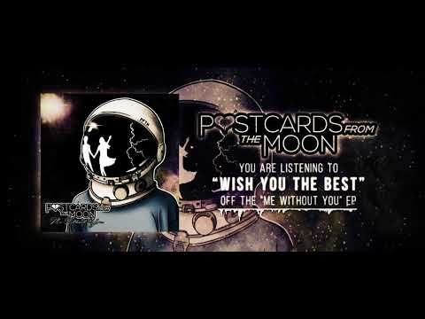 Postcards From The Moon - Wish You The Best (Official Stream Video) Mp3