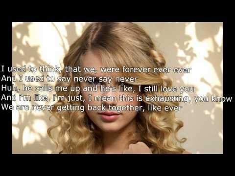 We Are Never Ever Ever Getting Back Together - Taylor Swift (official Lyrics + Download)