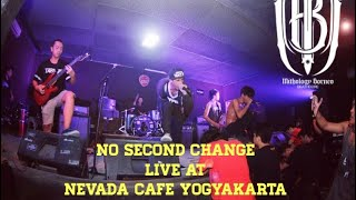 Video MITHOLOGY BORNEO - NO SECOND CHANGE LIVE at Nevada Cafe Yogyakarta download MP3, 3GP, MP4, WEBM, AVI, FLV Juli 2018