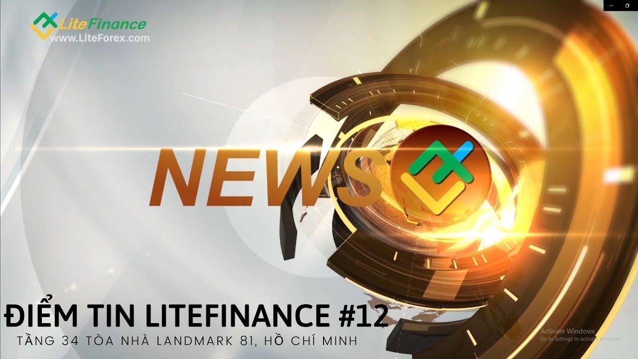 Điểm Tin LiteFinance News Nổi Bật Hàng Tuần | Số 12