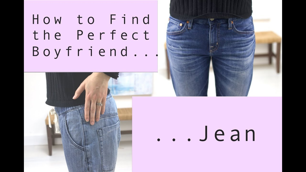 How to find good boyfriend jeans