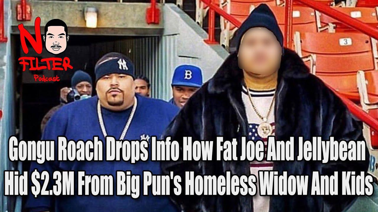 Gongu Roach Drops Info How Fat Joe And Jellybean Hid $2.3M From Big Pun's Homeless Widow And Ki