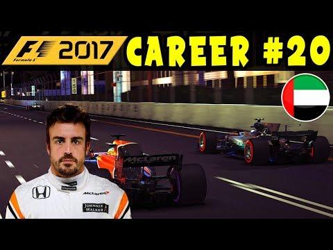 F1 2017 CAREER MODE PART 20: ABU DHABI GP - McLAREN HONDA   INTERACTIVE LIVE STREAM