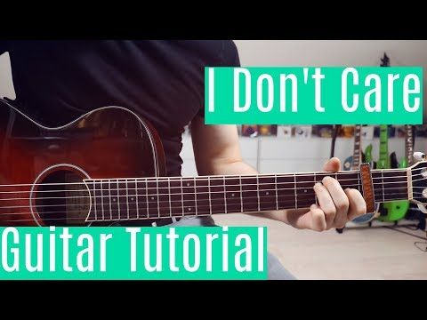 i-don't-care---ed-sheeran-&-justin-bieber-|-guitar-tutorial/lesson-|-3-ways-of-playing-(chords)