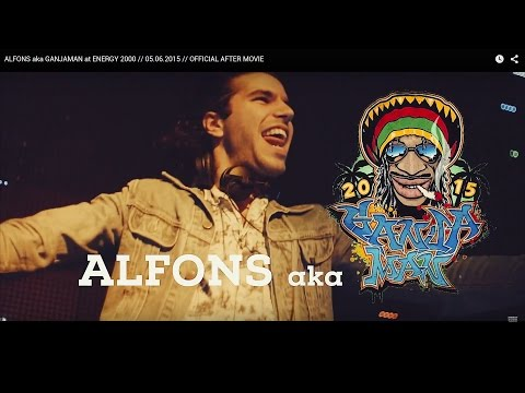 ALFONS aka GANJAMAN at ENERGY 2000 // 05.06.2015 // OFFICIAL AFTER MOVIE
