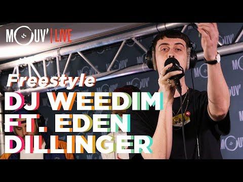 Youtube: DJ WEEDIM FT. EDEN DILLINGER: Freestyle (Live @Mouv' Studios)