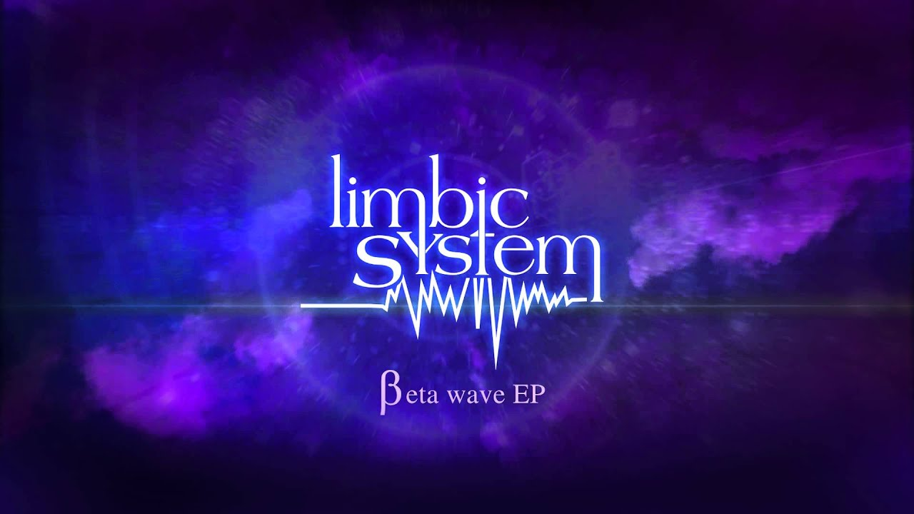 Limbic System - Beta Wave - YouTube Limbic System Add