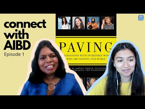 Connect With AIBD Episode 1 - Behind PAVING Maya Sharma