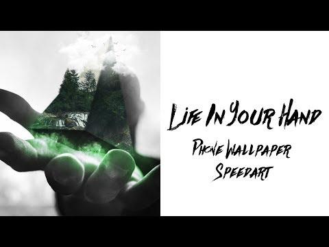 'Life In Your Hand' Phone Wallpaper Speedart