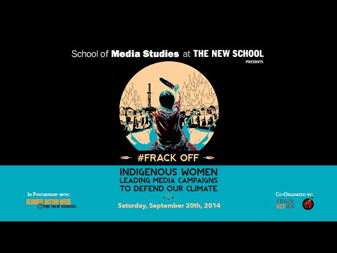 #FRACK OFF: Indigenous Women Leading Media Campaigns to Defend our Climate