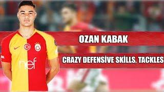 OZAN KABAK - CRAZY DEFENSİVE SKİLLS, TACKLES