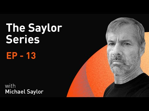 WiM053 - The Saylor Series | Episode 13 | Bitcoin is Cybernetic Life