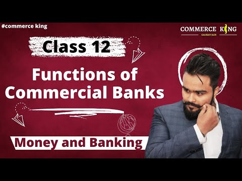 Class 12 macroeconomics(banking: Commercial bank and functions) economics on your tips video 57