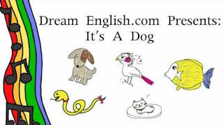Kid's Animal Song: It's A Dog