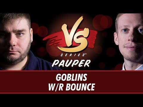 6/14/2018 - Todd Anderson VS Todd Stevens: Goblins VS W/R Bounce [Pauper]